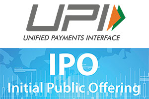 UPI for IPO Application (Unified Payments Interface for IPO)